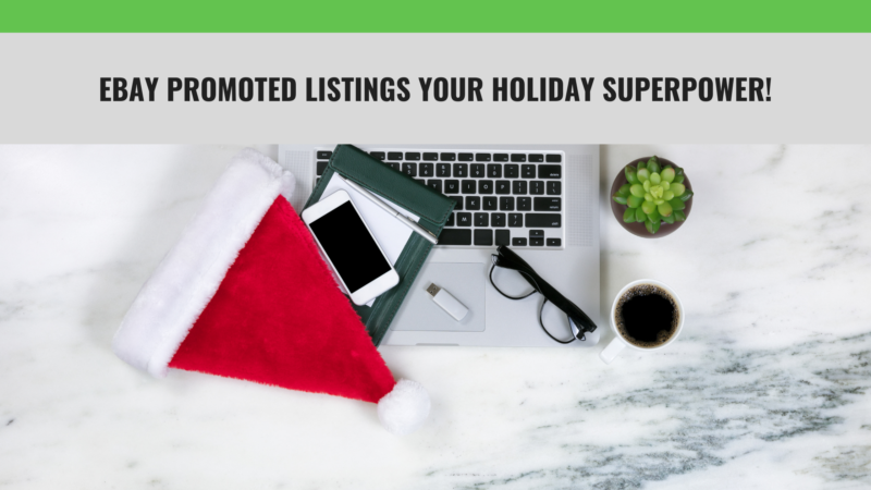 eBay Promoted Listings Your Vacation Superpower!