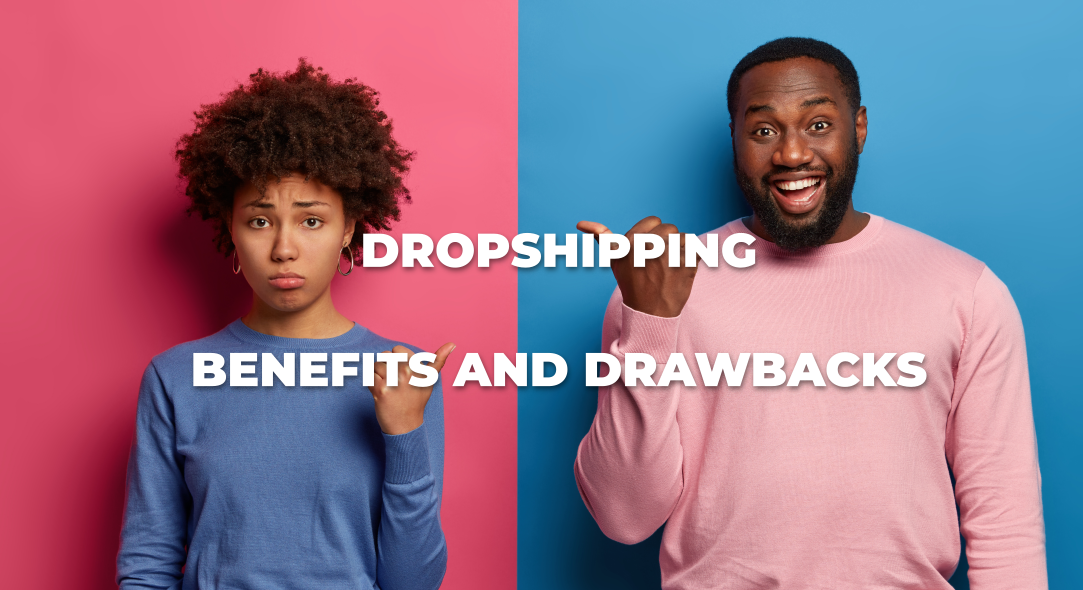 The Benefits and Drawbacks of Dropshipping