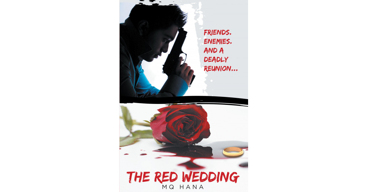 MQ Hana's New Book, 'The Red Wedding', Is an Intense Action Thriller About a Tourist Couple Who Unexpectedly Encounter Trouble at a Wedding