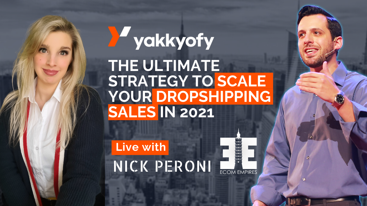 The last word technique to scale your dropshipping gross sales in 2021 – LIVE with Nick Peroni