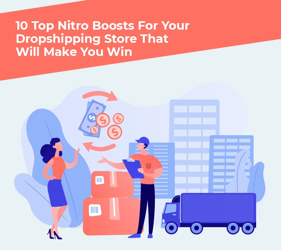 10 Prime Nitro Boosts For Your Dropshipping Retailer That Will Make You Win