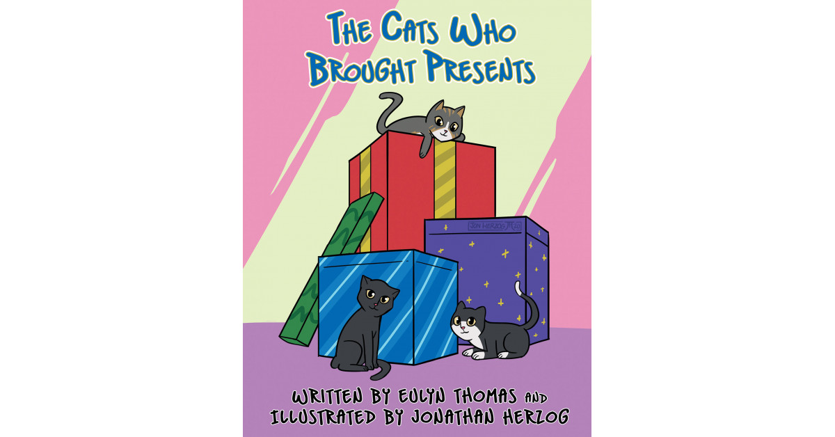 Eulyn Thomas' New Ebook 'The Cats Who Introduced Presents' is an Lovely and Humorous Story About 3 Cats Who Discover Particular Items for Their Mother's Birthday