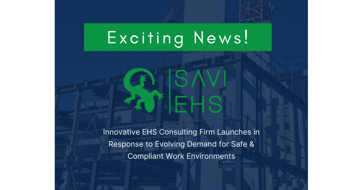 Modern EHS Consulting Agency Launches in Response to Evolving Demand for Protected & Compliant Work Environments