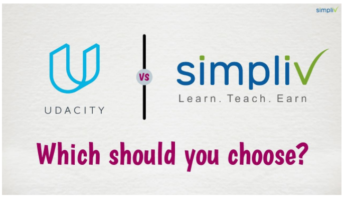 Simpliv v/s Udacity 2021 Comparability : Which Ought to You Select?